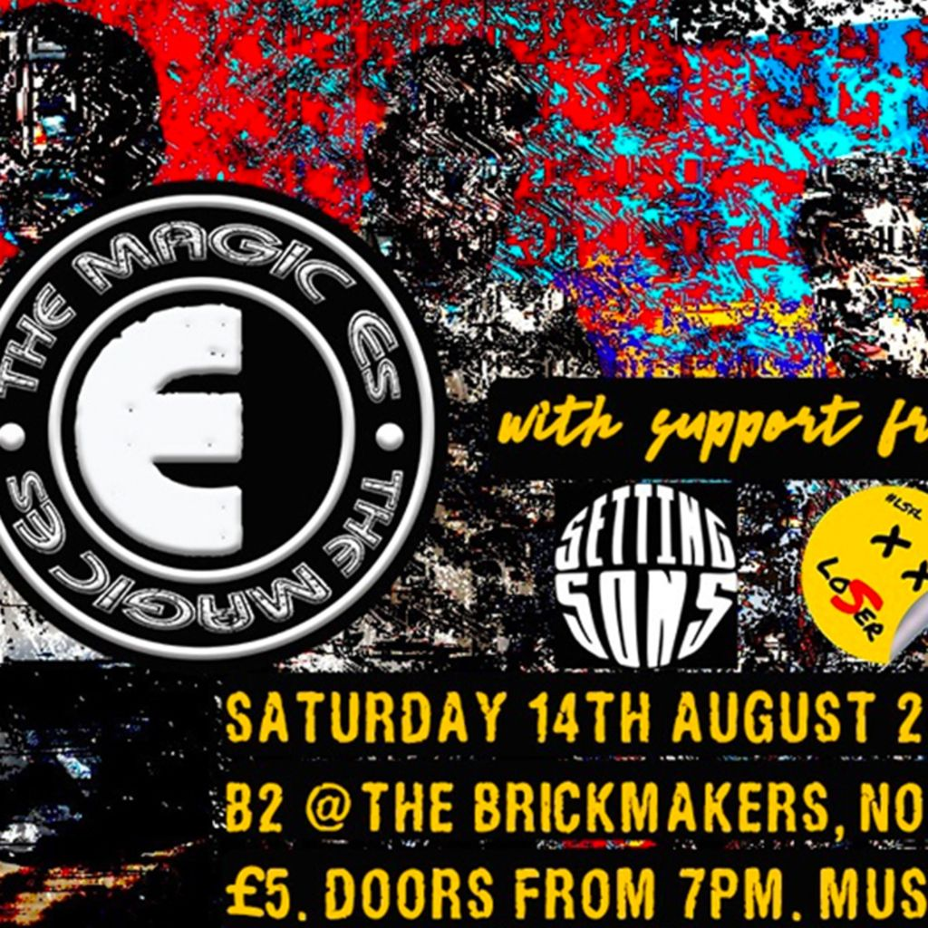 The Magic E's + Setting Sons + Love Songs For Losers, 14 August | Event in Norwich | AllEvents.in