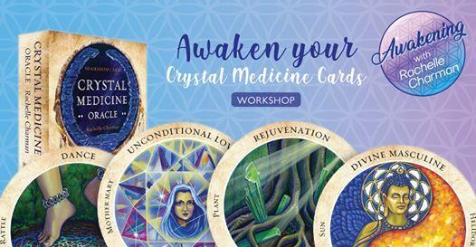 Awaken your Crystal Medicine Cards - Workshop