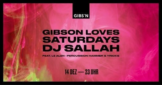 Gibson Loves Saturdays  14.12.