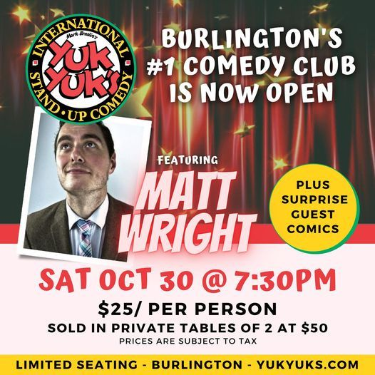 Comedy Night Saturdays with Matt Wright, Jeff McEnery & Jean Paul, 30 October | Event in Burlington | AllEvents.in