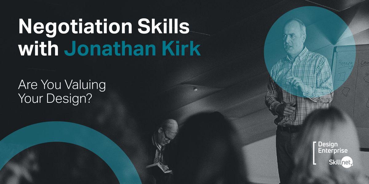 Negotiation Skills with Jonathan Kirk