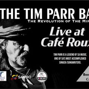 THE TIM PARR BAND LIVE Cafe Roux- Noordhoek