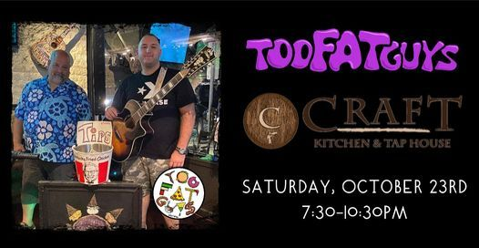 Too Fat Guys @ Craft, Lynbrook!, 23 October   Event in Lynbrook   AllEvents.in