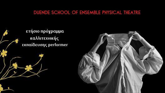 DUENDE School of Ensemble Physical Theatre, 28 September | Event in Palaio Faliro | AllEvents.in