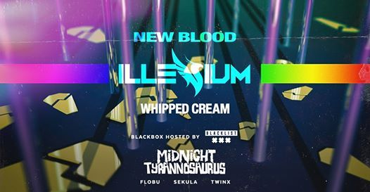 New Blood w. Illenium Midnight Tyrannosaurus and more