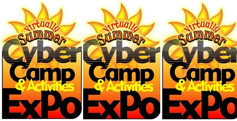 Virtuallly Summer Cyber Camp & Activities Expo