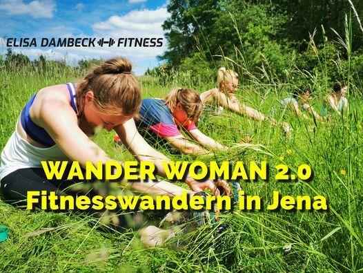 Wander Woman 2.0 - Fitnesswandern in Jena