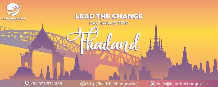 Lead The Change 2021 Exchange Trip in Thailand | Event in Svay Rieng | AllEvents.in