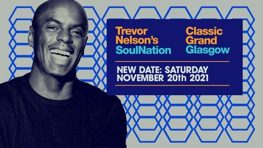 Trevor Nelson Returns to Glasgow for 2021! Postponement, 20 February | Event in Glasgow | AllEvents.in