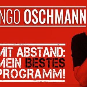 Ingo Oschmann - Mit Abstand Mein BESTES Programm