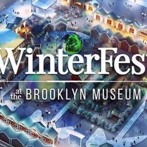 Winter Fest at the Brooklyn Museum 2018 - (Through Dec. 31st)