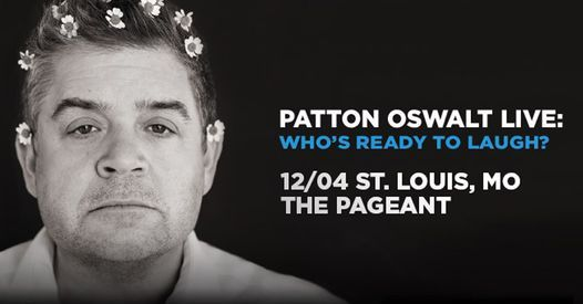 Patton Oswalt at The Pageant, 4 December | Event in St. Louis | AllEvents.in