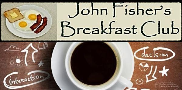 John Fishers Breakfast Club (from Invest Success)