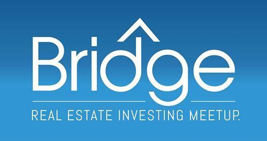 Bridge Real Estate Investing Meetup SEPT 17 w Austin Fruechting