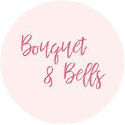 Bouquet & Bells