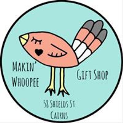 Makin' Whoopee Gift Shop