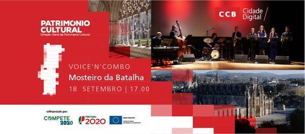 O CCB está no  Mosteiro da Batalha | Transmissão de concerto Voice'N'Combo | Event in Coimbra | AllEvents.in