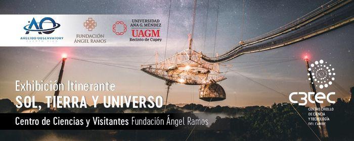 """Exhibición Itinerante: """"Sol, Tierra y Universo"""" del Observatorio de Arecibo   Event in Caguas   AllEvents.in"""