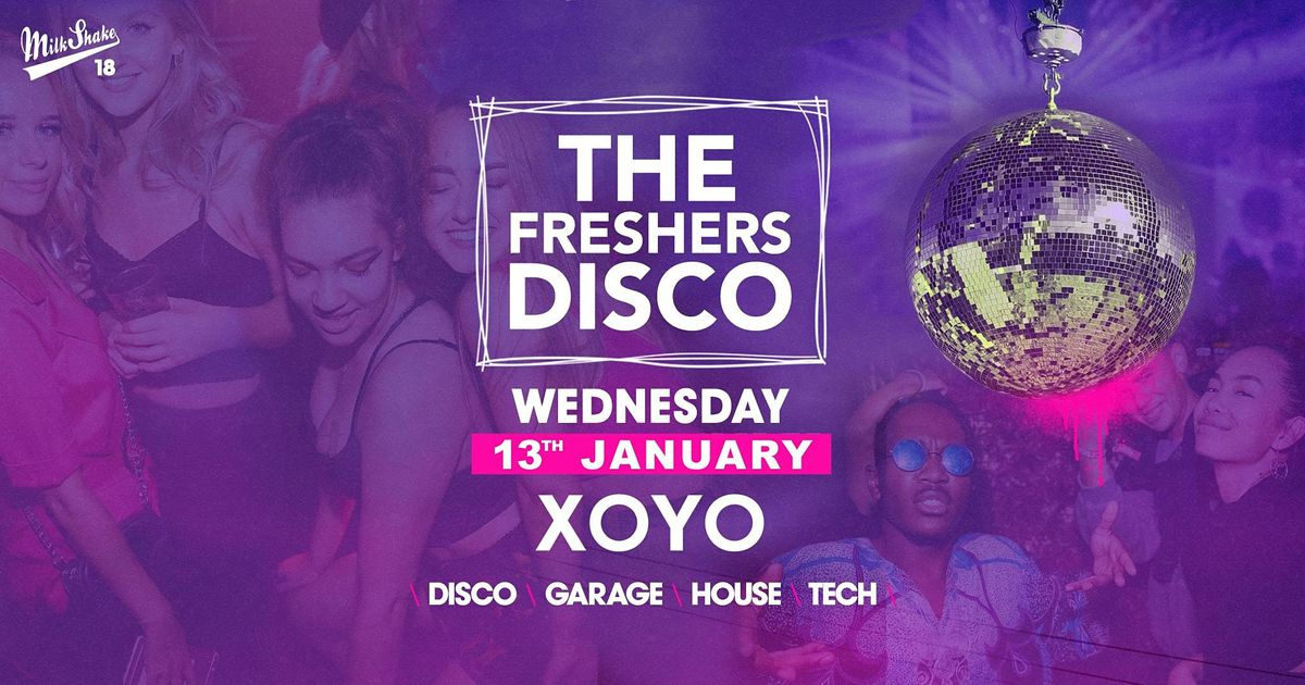 The London Freshers Disco at XOYO, 9 June | Event in London | AllEvents.in