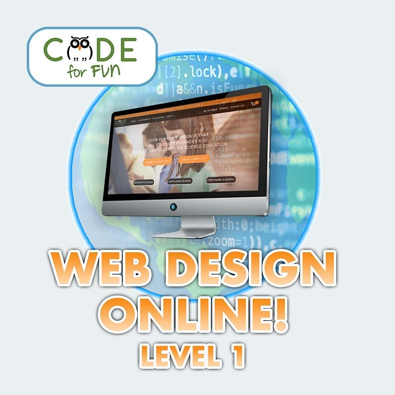 Web Design Level 1 The Magical World Of Html 3 30pm 4 30 5 28 On Allevents In Online Events