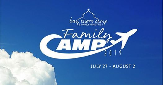 Bay Shore 2019 Family Camp-Launch