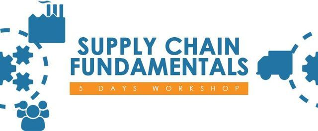 Supply Chain Fundamentals 5 Days Workshop | Event in Helwan | AllEvents.in