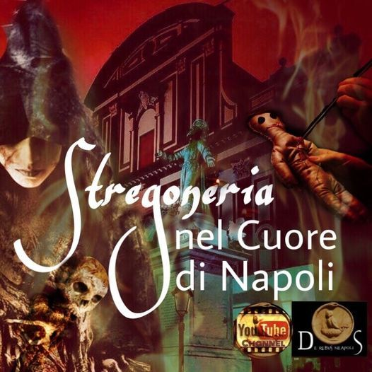 Stregoneria nel Cuore di Napoli: Sortilegi, incantesimi e luoghi stregati, 24 April | Event in Naples | AllEvents.in