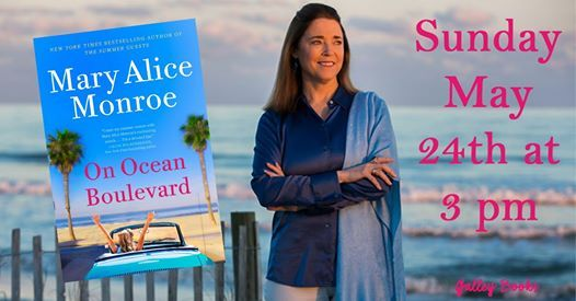 Mary Alice Monroe 524 at 3pm presents On Ocean Boulevard