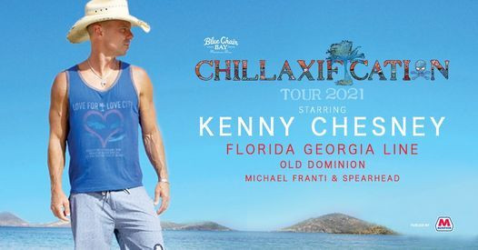 Kenny Chesney: Chillaxification Tour 2021, 8 May   Online Event   AllEvents.in