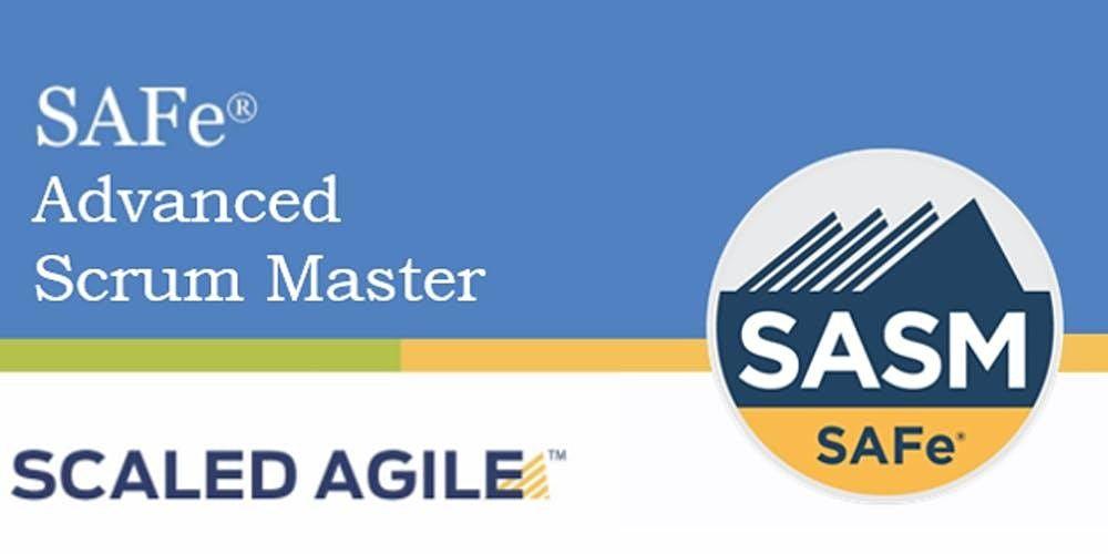 Online SAFe Advanced Scrum Master with SASM Certification Dallas Texas