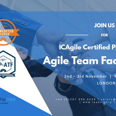 Agile Team Facilitation (ICP-ATF)  London - November 2020
