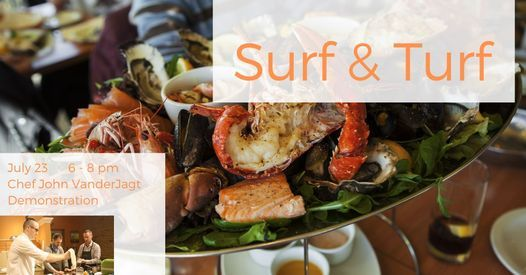 Surf & Turf: Demonstration Cooking Class   Event in Holland   AllEvents.in