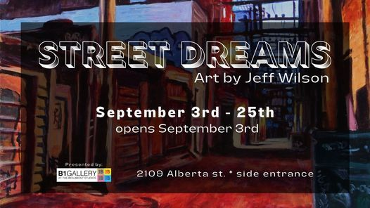 Street Dreams - Art by Jeff Wilson, 3 September | Event in Vancouver | AllEvents.in