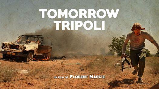 Tomorrow Tripoli  Rencontre avec Florent Marcie au Mans
