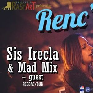 RencArt 51  Sis Irecla & Mad Mix (guest)