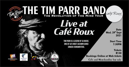 THE TIM PARR BAND LIVE@ Cafe Roux- Noordhoek, 29 September | Event in Cape Town | AllEvents.in