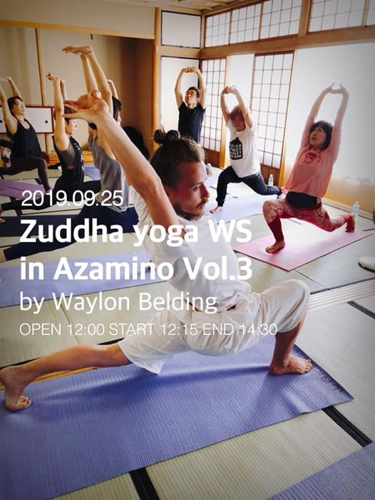 Zuddha yoga WS in Azamino  Vol.3 by Waylon Belding