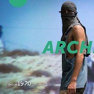 Archive - Arkadi Zaides - Thtre la Vignette UPVM3  S1920