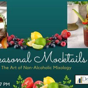 Seasonal Mocktails The Art of Non-Alcoholic Mixology
