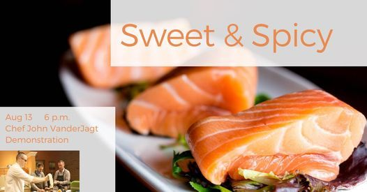 Sweet & Spicy: Demonstration Cooking Class, 13 August   Event in Holland   AllEvents.in