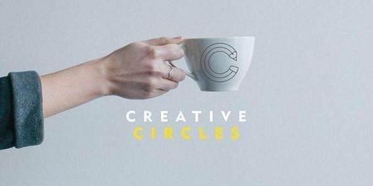 Creative Circles [ May ] | Online Event | AllEvents.in