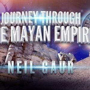 Neil Gaur Journey Through the Mayan Empire