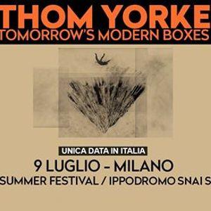 Thom Yorke - 9 luglio Milano Ippodromo SNAI San Siro