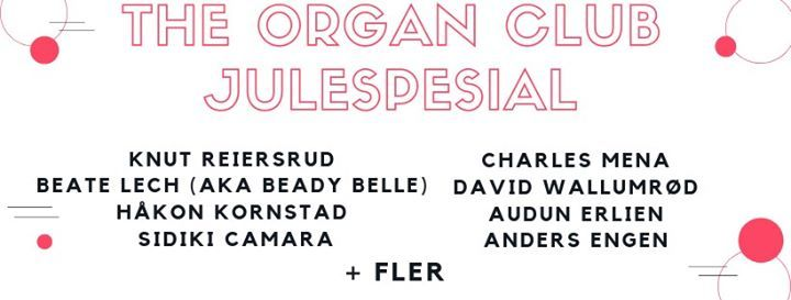 F bill The Organ Club Julespesial  Cosmopolite