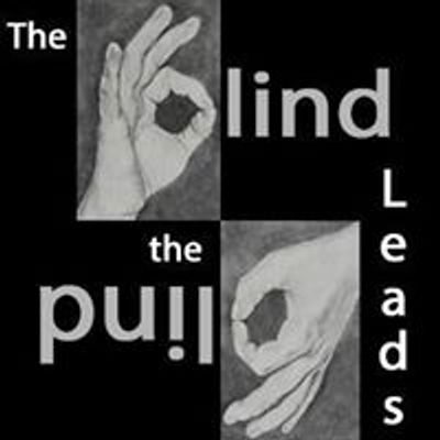 The Blind Leads the Blind