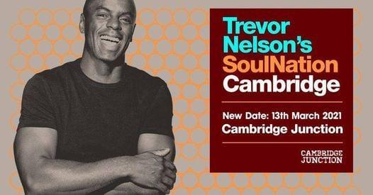 Trevor Nelson's Soul Nation : Cambridge - Returns 2021!, 13 March | Event in Cambridge | AllEvents.in