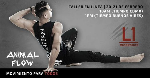 Animal Flow Level 1 TALLER ONLINE (zona horia CDMX/Colombia/Chile) En español, 20 February | Online Event