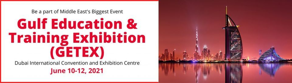 Gulf Education and Training Exhibition Spring 2021, 10 June | Event in Dubai | AllEvents.in