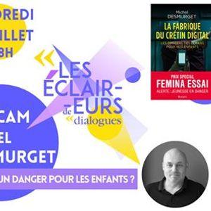 Les claireurs de Dialogues 2020  Michel Desmurget