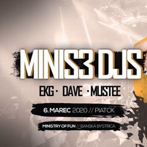 MINIS 3 DJs PARTY  6.3.2020